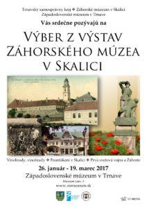 Skalické výstavy v Západoslovenskom múzeu v Trnave, 26.1. - 19.3.2017, plagát